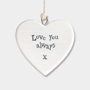 East of India Small Porcelain Heart Hanger - Love You Always