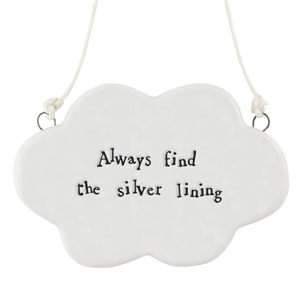 East of India Porcelain Hanging Cloud - Always Find The Silver Lining