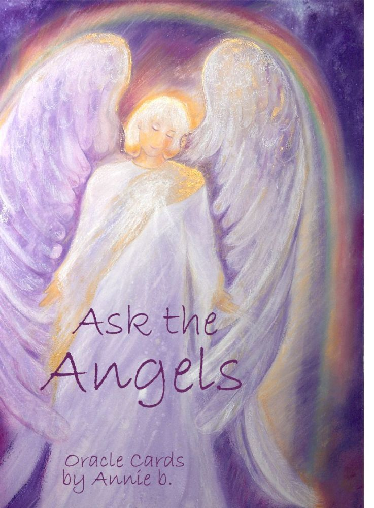 Ask the Angels Oracle card deck by annie b. art in conjunction with Soul & Spirit