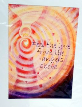 'Feel the love from the angels above'  medium mounted print