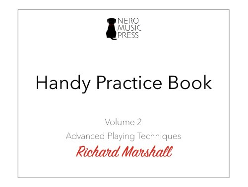 Handy Practice Book Volume 2: Advanced Playing Techniques