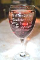 Keep Off My Wine Glass