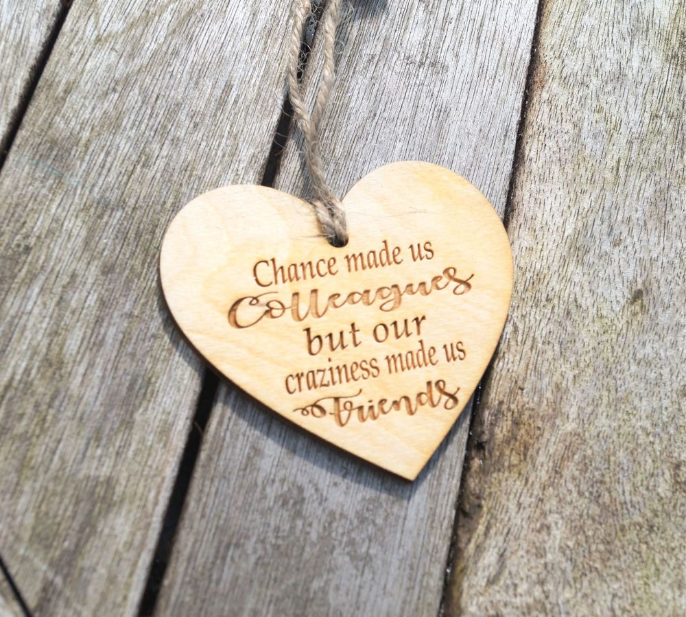 Heart plaque - Chance made us colleagues