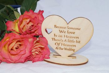 Because someone we love is in heaven wedding sign.