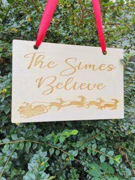Family Believe Christmas decoration