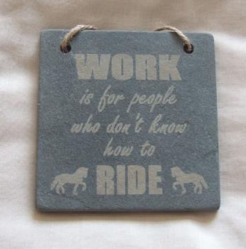 Work - Ride
