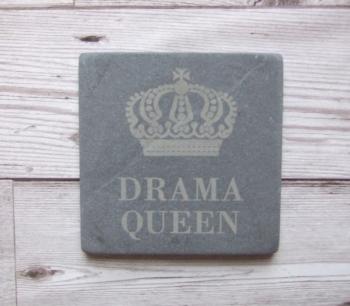 Slate Coaster 'Drama Queen'