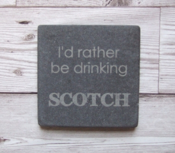Slate Coaster 'I'd Rather Be Drinking....'