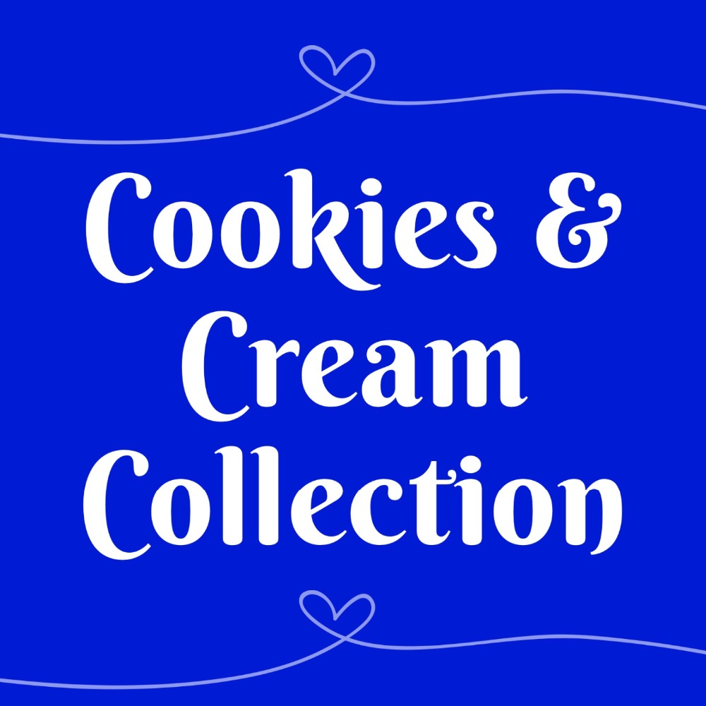 Cookies & Cream Collection