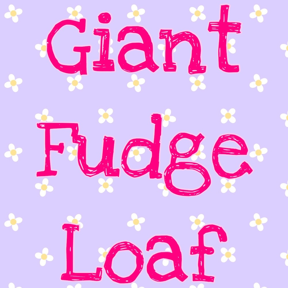 Giant Fudge Loaf