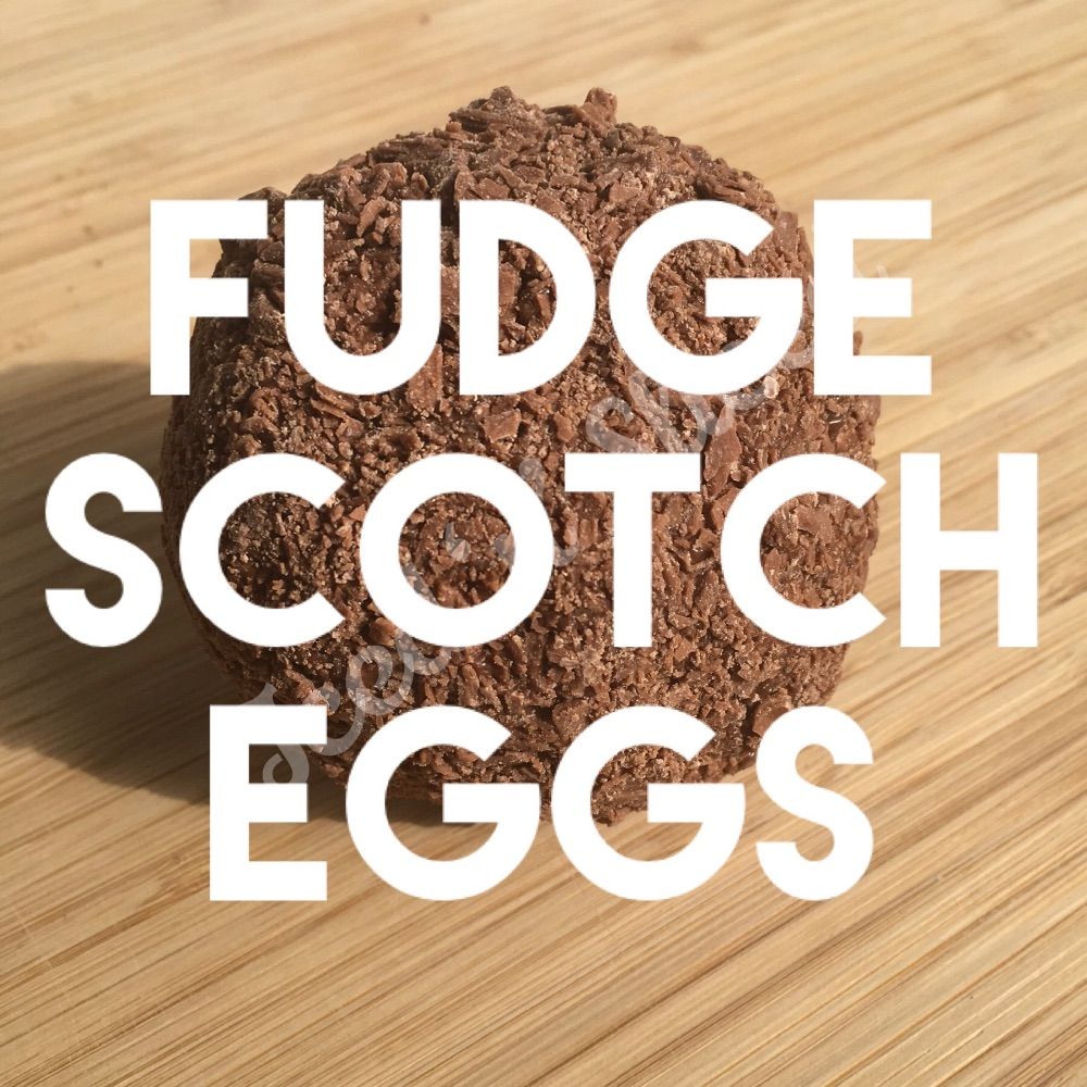 Fudge Scotch Eggs
