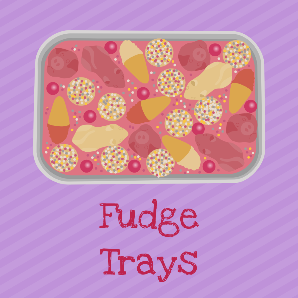 Fudge Trays