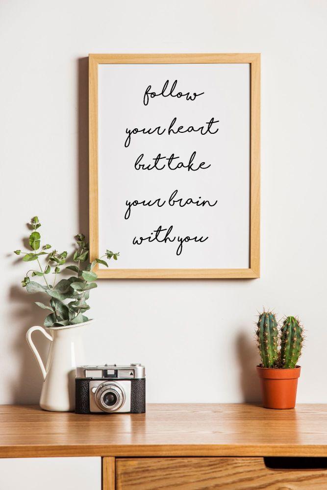 Follow Your Heart Print