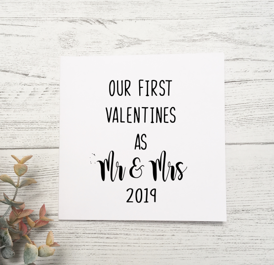 Our First Valentines as Mr and Mrs 2019 card