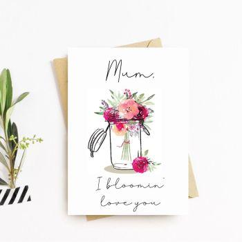 Bloomin love you Card
