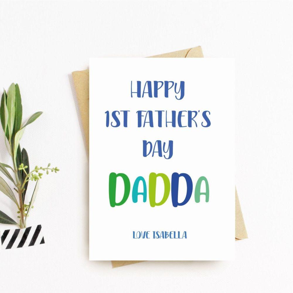 Dadda 1st Fathers Day Card