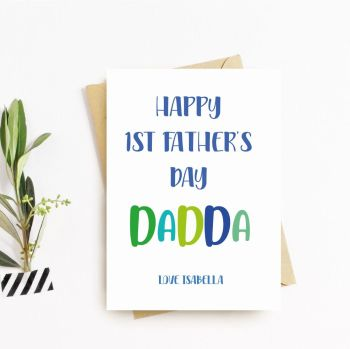 Dadda 1st Fathers Day Card