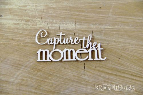 Words - Capture the Moment