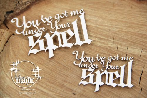 Believe in Magic - You've Got Me Under Your Spell
