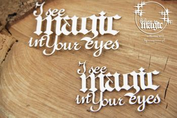 Believe in Magic - I See Magic In Your Eyes (4678)