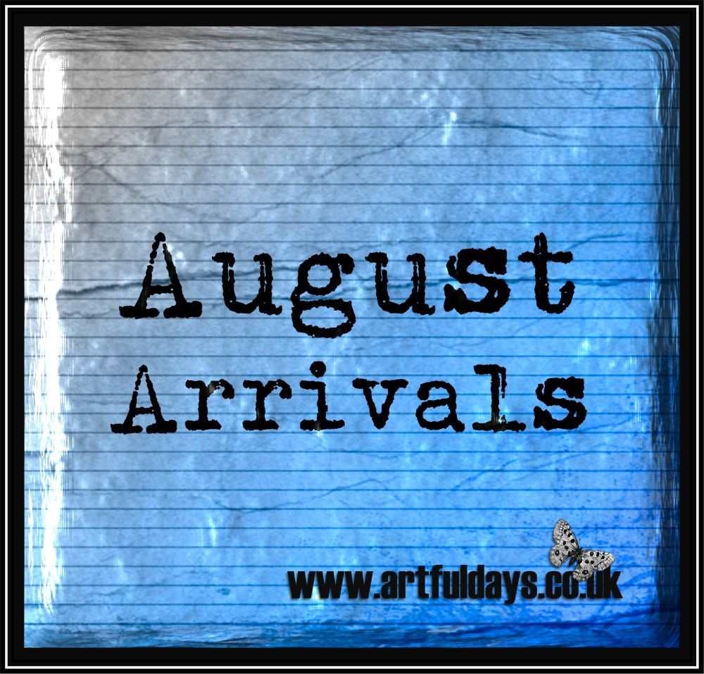 August Arrivals