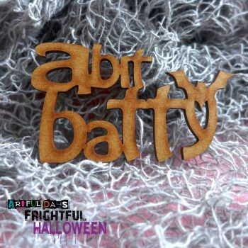 Artful Days MDF Frightful Halloween - A Bit Batty Word (ADM050)