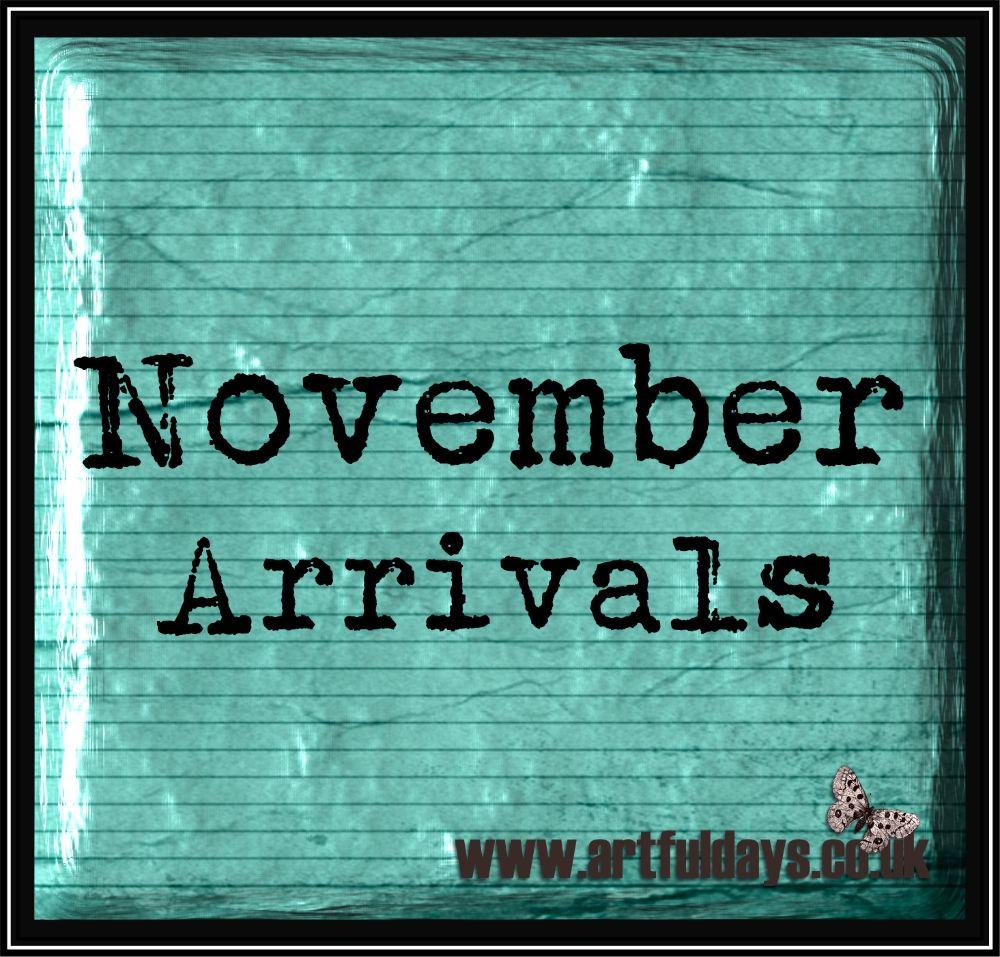 November Arrivals