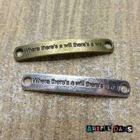 "Bronze & Silver Word Charms ""where there's a will there's a way""  (C076)"