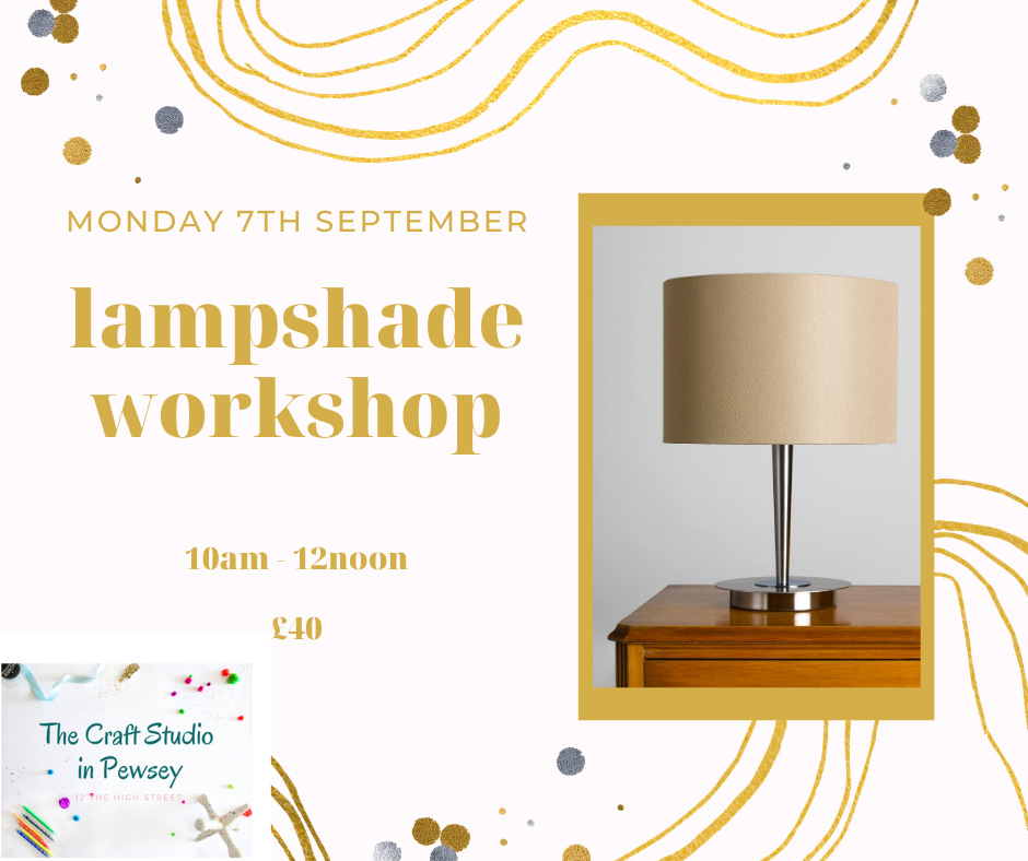 Lampshade workshop at The Craft Studio in Pewsey