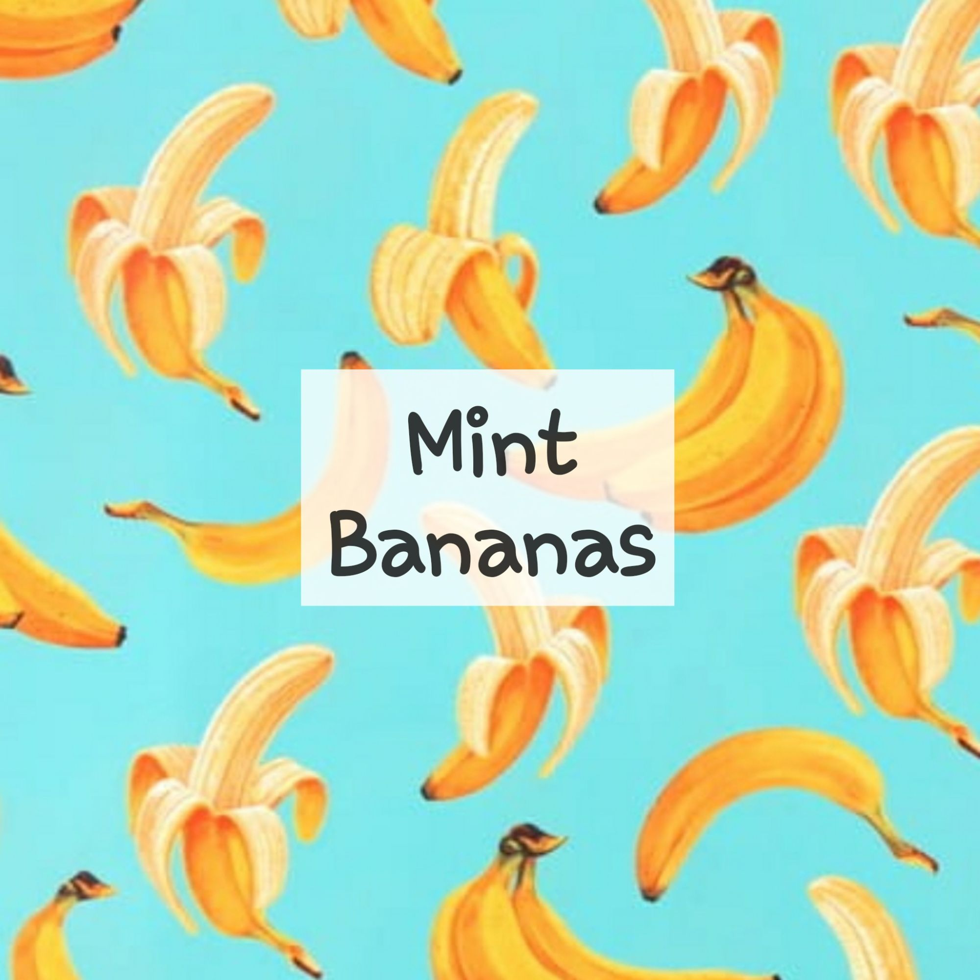 Mint Bananas
