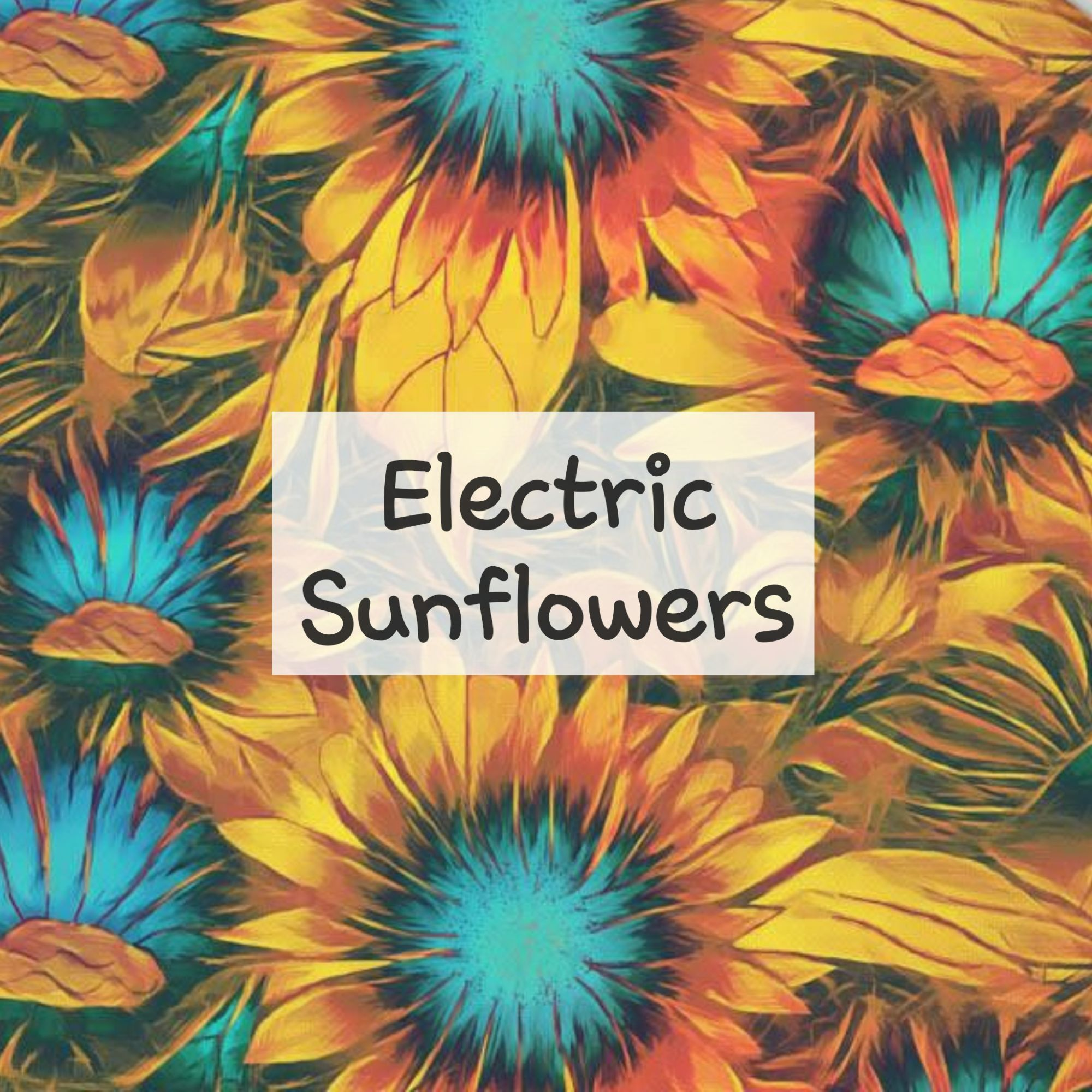 Electric Sunflowers