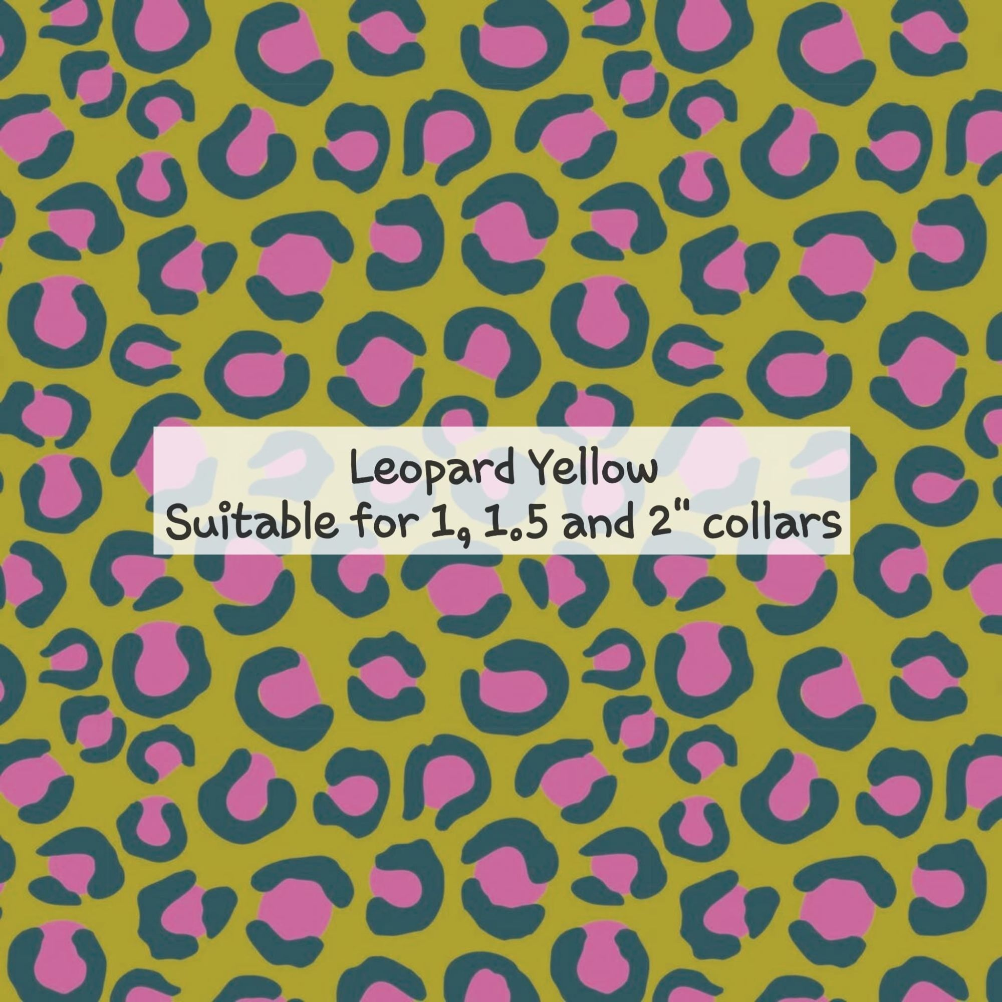 Leopard Yellow - Suitable for 1, 1.5 and 2 inch collars