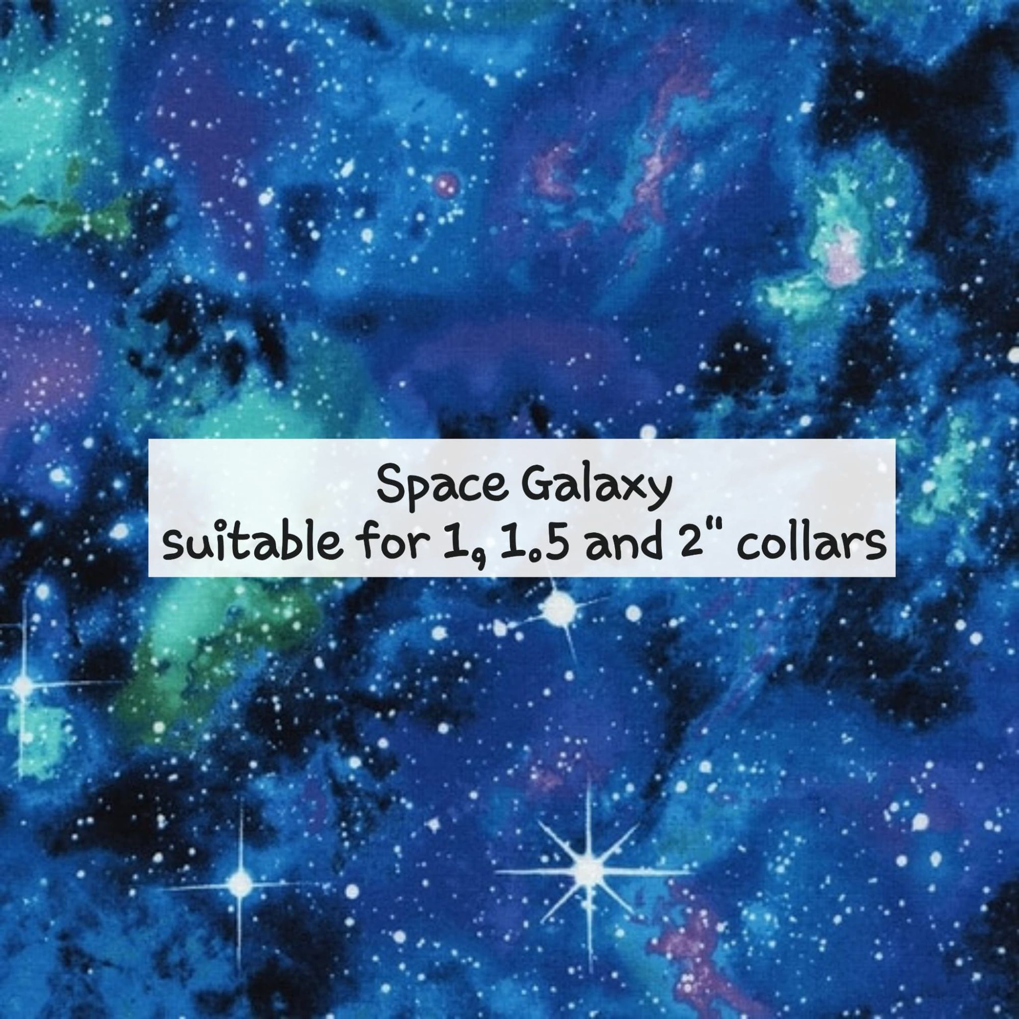 Space Galaxy - Suitable for 1, 1.5 and 2 inch collars