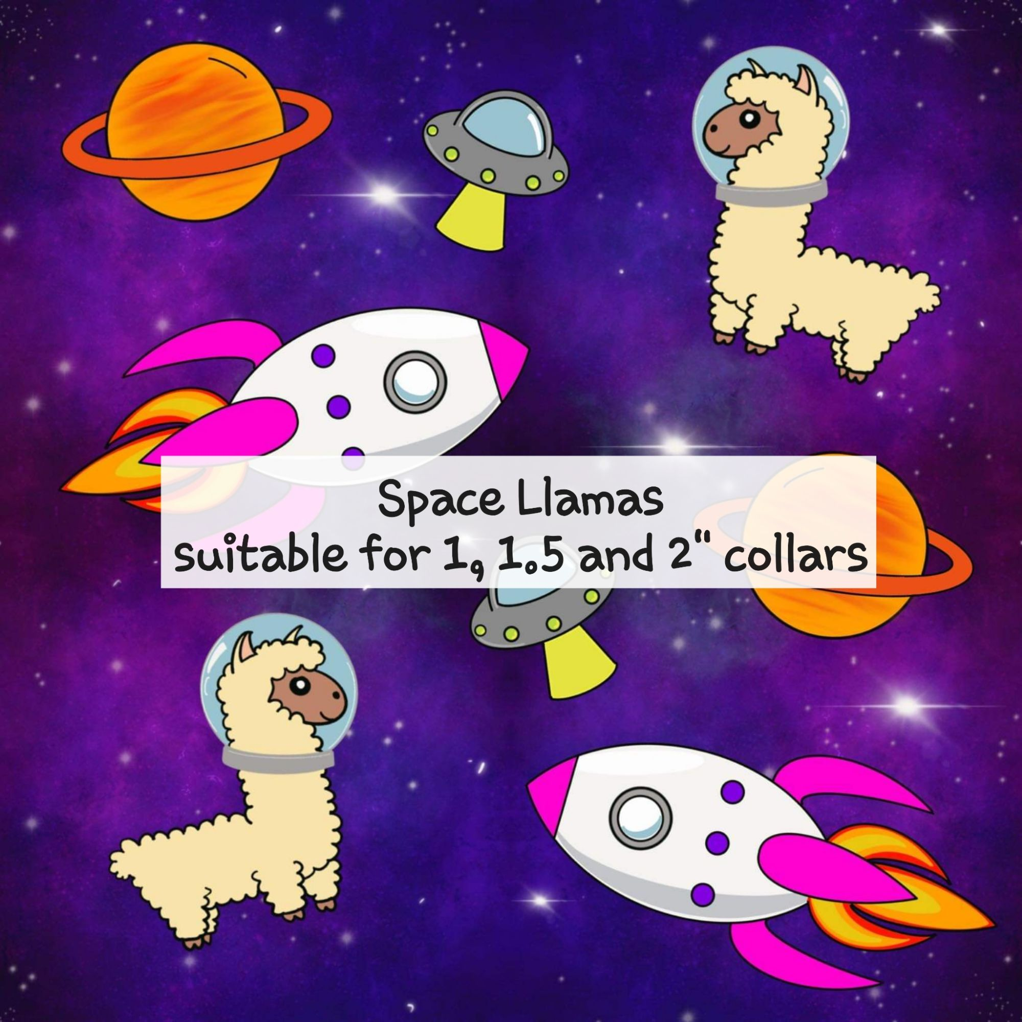 Space Llamas - suitable for 1, 1.5 and 2 inch
