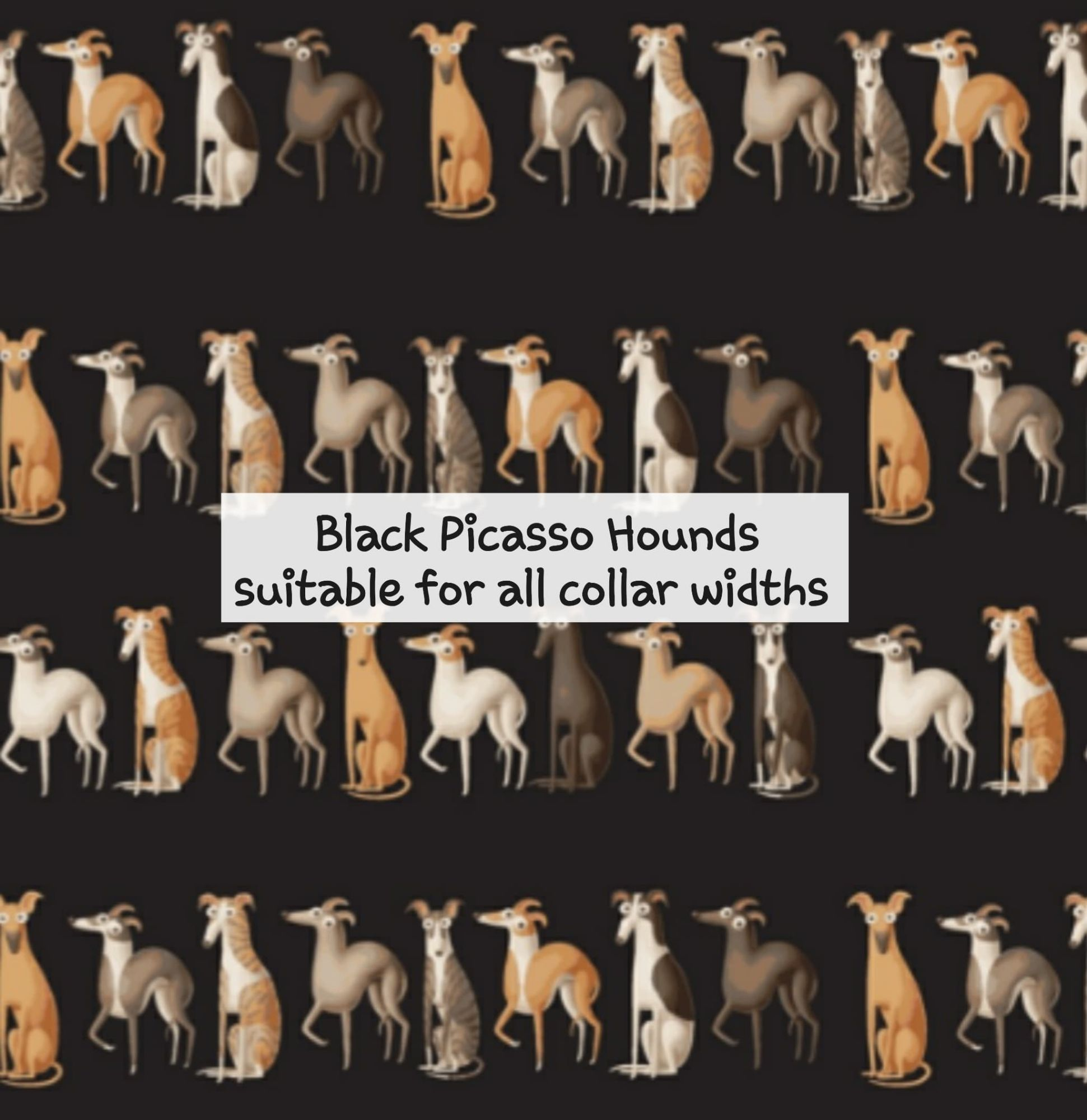 Black Picasso Hounds - Suitable for all collar widths