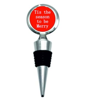 Tis the season to be merry bottle stopper