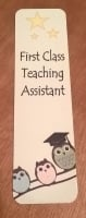 First Class Teaching Assistant Bookmark