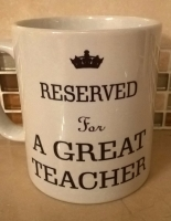 Reserved for a Great Teacher Mug