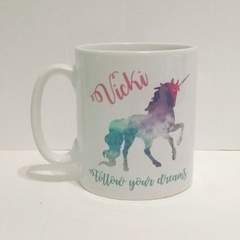 Personalised Unicorn Follow your dreams Mug