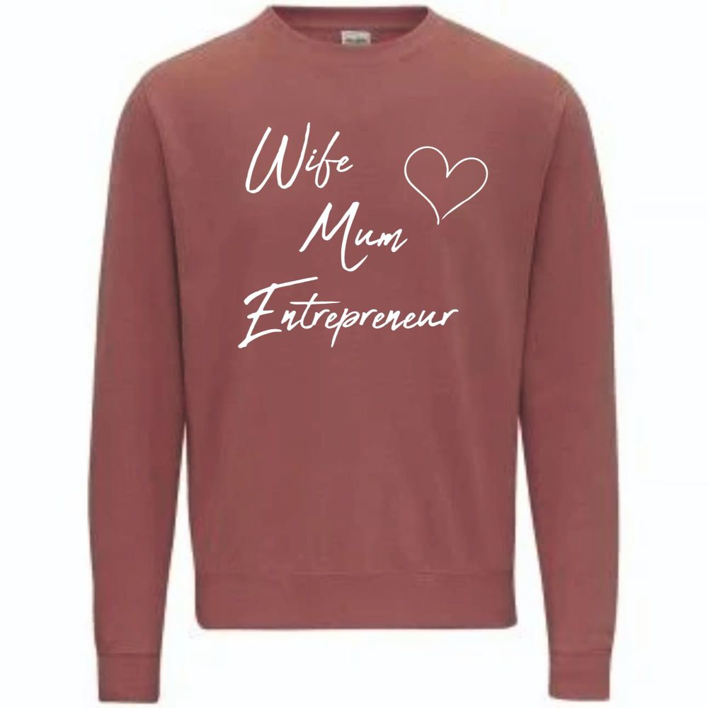 Wife, Mum, Entrepreneur embroidered sweatshirt