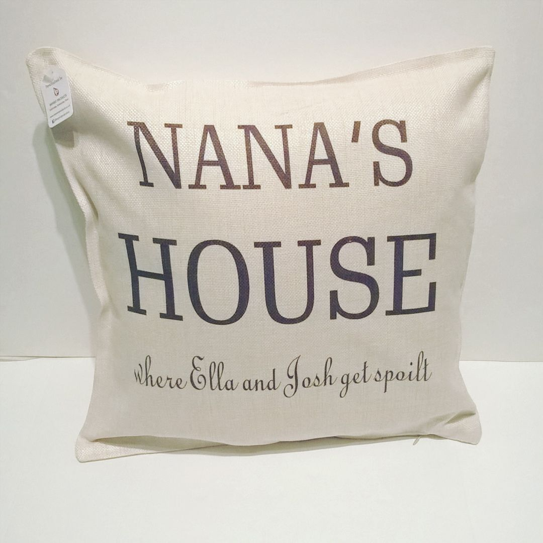 Nana's House Cushion by Imprint Products