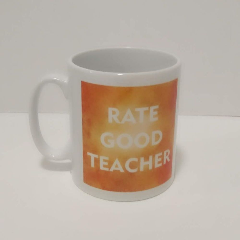 Rate Good Teacher Mug by Imprint Products