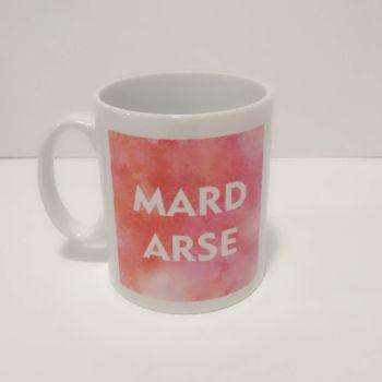 Mard Arse Mug