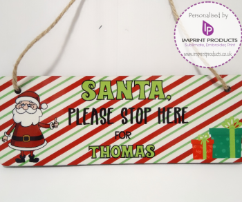 Santa Please Stop Here Personalised Hanging Sign (striped)