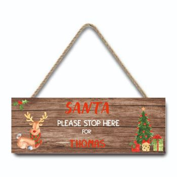 Santa Please Stop Here Personalised Hanging Sign (rustic)