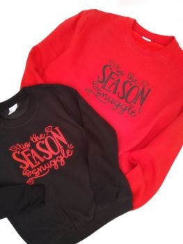 Tis the Season to Snuggle - Twinning Sweatshirts