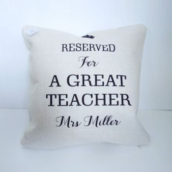Reserved for a Great Teacher - Personalised linen cushion
