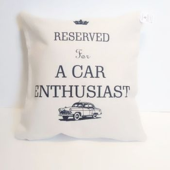 Reserved for A Car Enthusiast ...... Linen Cushion