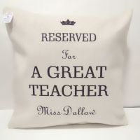 Reserved for a Great Teacher Personalised Cushion