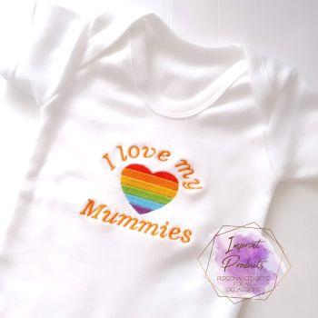 I Love My Mummies Baby Vest